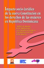 Impacto socio-jurídico de la nueva constitución en los derechos de las mujeres en República Dominicana