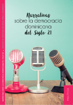 Narrativas sobre la democracia dominicana del siglo 21