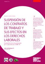 Suspensión de los contratos de trabajo y sus efectos en los derechos laborales
