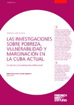Las investigaciones sobre pobreza, vulnerabilidad y marginación en la Cuba actual