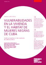 Vulnerabilidades en la vivienda y el hábitat de mujeres negras de Cuba