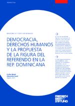Democracia, derechos humanos y la propuesta de la figura del referendo en la Rep. Dominicana